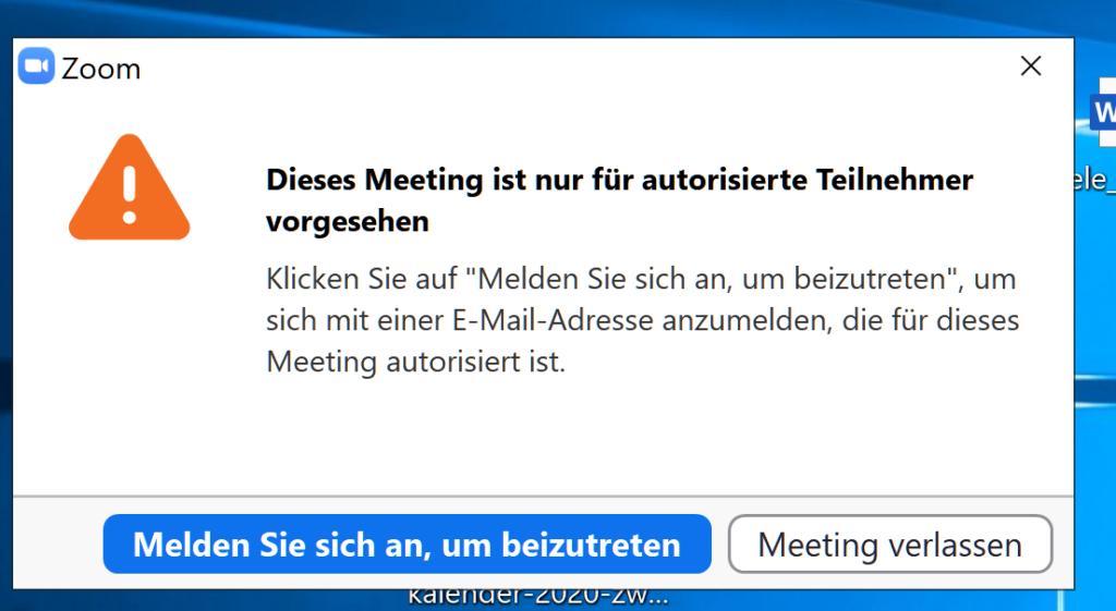 Darstellung des Dialogs. Hinweis, dass das Meeting nur für autorisierte Teilnehmer zugänglich ist.